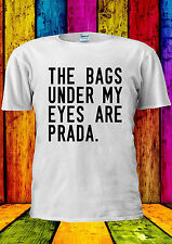 The Bags Under My Eyes Are Brand T-shirt Vest Tank Top Men Women Unisex 1760