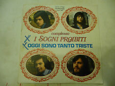 "I SOGNI PROIBITI""OGGI SONO TANTO TRISTE-disco 45 giri DURIUM 1976""PROG.ITALY"