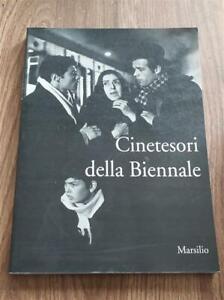 Cinetesori Della Biennale G. P. Brunetta Marsilio 1996