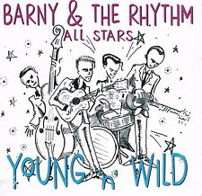 BARNY & THE RHYTHM ALL STARS - YOUNG & WILD (2017 ROCKABILLY CD) USA WILD label
