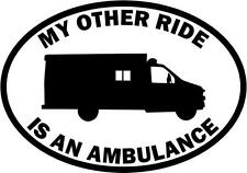 """My Other Ride Is A Ambulance Occupation Car Vinyl Decal Sticker- 6"""" Wide White"""