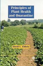 NEW Principles of Plant Health and Quarantine (Cabi Publishing) by D L Ebbels