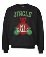 Jingle My Balls Funny Xmas Holiday Ornaments Joke Ugly Christmas Sweater Crewnec