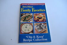 ~TASTE OF HOME'S FAMILY FAVORITES~CLIP & KEEP RECIPE COLLECTION~10TH ANNIVERSARY