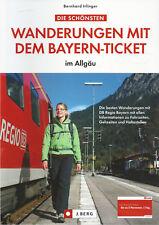 Die schönsten Wanderungen mit dem Bayern-Ticket im Allgäu - NEU - Irlinger