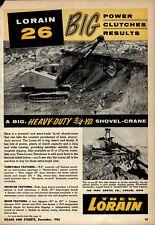 1956 Thew Shovel Co. Print Advertisement: Lorain 26 Shovel, Crane, Hoe, Pictured