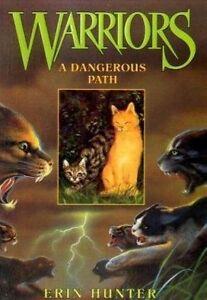 A Dangerous Path (Warriors #5) by Erin Hunter