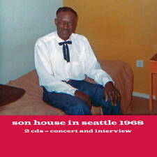 Son House - In Seattle 1968 2 CDs Concert And Interview NEW + more blues artists