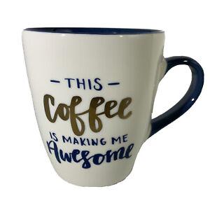 'This Coffee Is Making Me Awesome' Blue Gold White Jumbo Coffee Mug            T