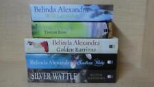 BELINDA ALEXANDRA - LOT OF 5 BOOKS- SOUTHERN RUBY, GOLDEN EARRINGS, TUSCAN ROSE+