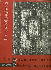 LA DOCUMENTATION PHOTOGRAPHIQUE N°5-232 - LES CAROLINGIENS - 1963