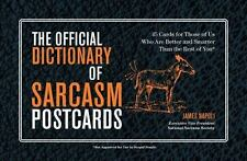 The Official Dictionary of Sarcasm Postcards: 45 Cards for Those of Us Who Are