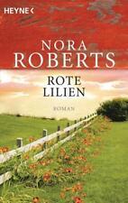 Rote Lilien / Garten Eden - Trilogie Bd. 3 von Nora Roberts (2006, Taschenbuch)