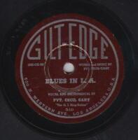 PVT. CECIL GANT 78rpm Gilt-Edge 510 Blues In L.A./When I Wanted You R&B BLUES