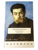 Controcorrente (Huysmans) - Biblioteca Economica Newton, 2005