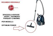 SPAZZOLA PAVIMENTI PARQUET ASPIRAPOLVERE HOOVER ORIGINALI G93PC OPTIMUM POWER