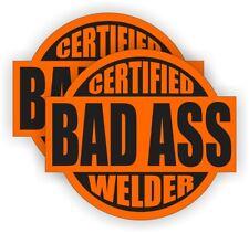 (2) Certified Bad Ass Welder Hard Hat Stickers || Welding Helmet Decals - (Pair)