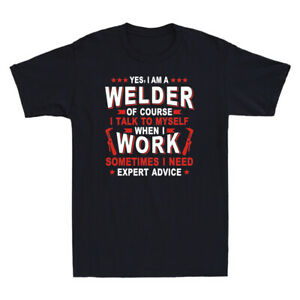 Proud Father Shirt - Yes, I Am A Welder Funny Gift For Father Men's T-Shirt Tee
