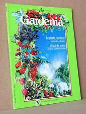 GARDENIA N 16 Agosto 1985 Le piante carnivore, I frutti di bosco