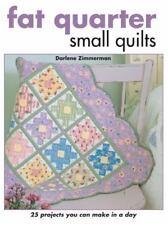 FAT QUARTER - SMALL QUILTS  - AN EXCELLENT QUILT BOOK