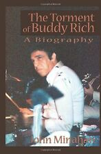 The Torment of Buddy Rich: A Biography NEW BOOK
