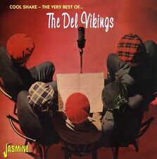 The Del Vikings - Cool Shake: Very Best of [New CD]