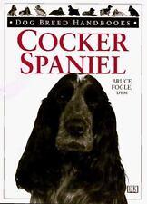 Dog Breed Handbooks Ser.: Cocker Spaniel : American and English by Bruce.