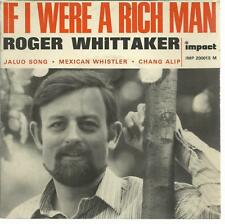 45 TOURS     4 TITRES /ROGER WHITTAKER  IF I WERE A RICH MAN       B6