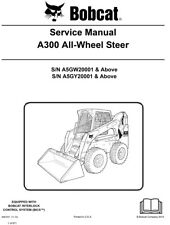 New Bobcat A300 All Wheel Steer Repair Update 2010 Edition Repair Service Manual