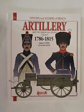 French Artillery and the Gribeauval System Volume II by Histoire & Collections