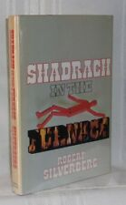 Robert Silverberg SHADRACH IN THE FURNACE First edition 1976 Science Fiction HC