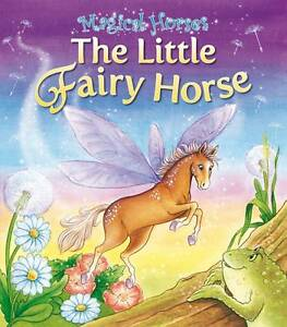 The Fairy Horse by Karen King (Paperback)