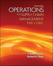 Operations and Supply Management by F. Robert Jacobs and Richard B. Chase (2012,