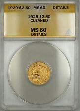 1929 $2.50 Indian Gold Quarter Eagle ANACS MS-60 Details Cleaned (Better Coin)