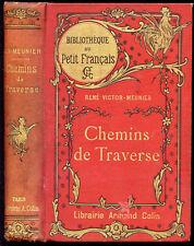 René Victor-Meunier : CHEMINS DE TRAVERSE , Bibliothèque du Petit Français 1904