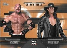 2017 Topps WWE Undisputed Dream Match Bronze #D8 Goldberg vs Undertaker #77/99