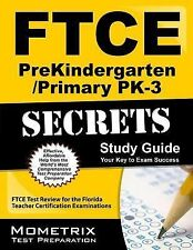 Ftce Prekindergarten/primary Pk-3 Secrets Study Guide: Ftce Subject Test Revi...