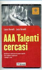 Varvelli#AAA TALENTI CERCASI #Il Sole 24 Ore 2002 1A *M