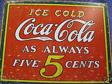 Coca Cola Always 5 Cents Tin Metal Sign Ice Cold Coke Pop Soda NEW Kitchen