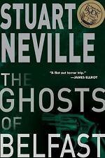 The Ghosts of Belfast by Stuart Neville (2012, Paperback)