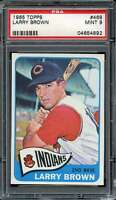 1965 TOPPS #468 LARRY BROWN PSA 9 INDIANS *DS10992
