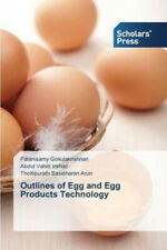 Outlines of Egg and Egg Products Technology by Gokulakrishnan, Palanisamy.