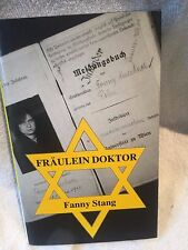 Signed First Edition Fraulein Doktor by Fanny Stang Hardback