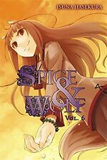 Spice and Wolf, Vol. 6 - light novel New Paperback Book Isuna Hasekura
