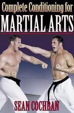 Complete Conditioning for Martial Arts (Complete Conditioning for Sports) ( Coch