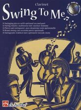 Swing To Me for Clarinet Sheet Music Book with CD 11 Swinging Pieces