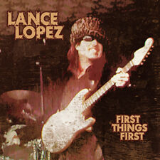 LANCE LOPEZ: 1ST THINGS 1ST (EXCELLENT BLUES/ROCK GUITAR FROM TX - W/ LIVE JAMS