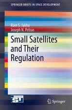 Small Satellites and Their Regulation (Paperback or Softback)
