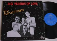 THE VOCALTONES OUR VERSION OF LOVE APOLLO DOO WOP / R&B LP MINT-