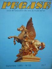 9/1990 REVUE PEGASE 59 DABRY RESTAURATION ARIANE MUSEE SNECMA CLEMENT ADER EOLE